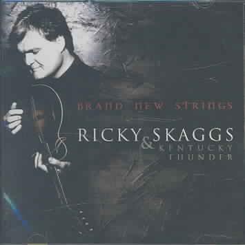 BRAND NEW STRINGS BY SKAGGS,RICKY (CD)