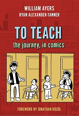To Teach By Ayers, William/ Alexander-tanner, Ryan/ Kozol, Jonathan (FRW)